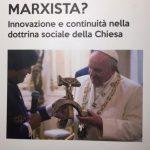 "Il Libro ""Papa Francesco Marxista?"""